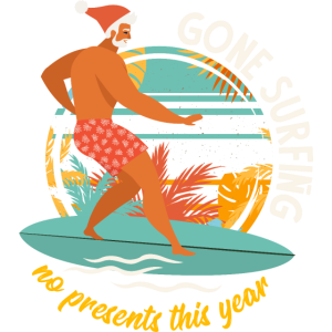 Santa gone surfing no presents this year Christmas