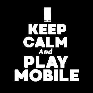 Keep Calm Gaming Mobil Zocken Daddeln Handy Nerd