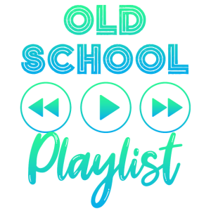 Old School Playlist