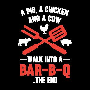 A pig, a chicken and a cow walk into a Bar-B-Q.