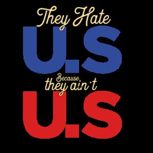 Uns oder USA hassen!