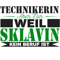 Technikerin Sklavin