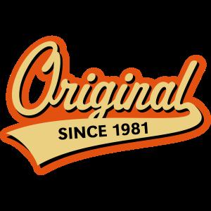 Original Since 1981 (Geburtsjahr, Geburtstag, 3C)