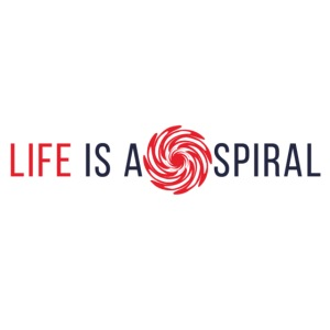 LIFE IS A SPIRAL