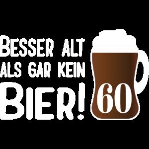 Alt Bier 60 Geburtstag