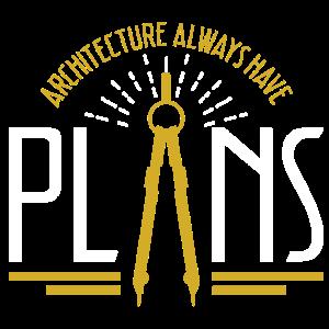 Architektur hat immer Pläne