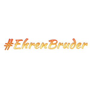 # Hashtag Ehrenbruder