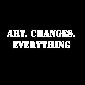Kunst verändert.