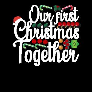 First Christmas Together Partnerlook Weihnachten