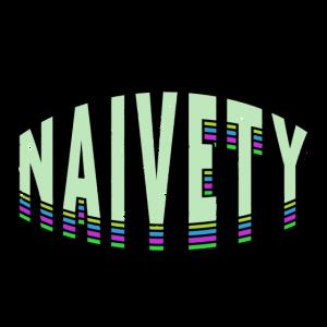 Naivität