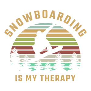 Snowboarding is my Therapy