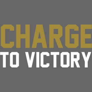 Charge to Victory!