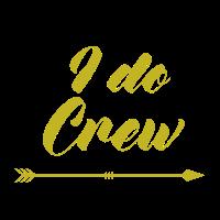 I do Crew - Junggesellinnenabschied - Bride