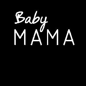 Lustige PreganDesign Baby Mama