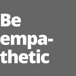 0 NETZ Be empathetic