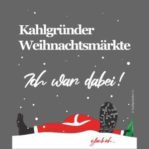 Kahlgründer Weihnachtmärkte - Ich war dabei!