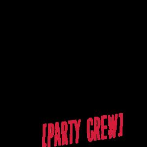 Mädels-Urlaub (Party Crew)