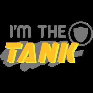 I'm the Tank (Schriftzug)