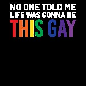 No One Told Me This Gay Pride Rainbow LGBTQ Parad