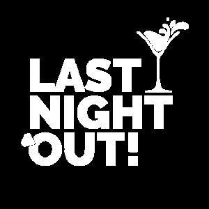 JGA - Last Night Out - Junggesellinnenabschied