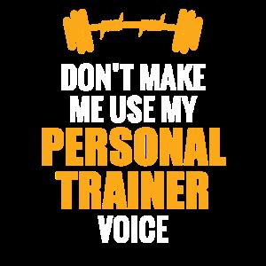 Lustiger persönlicher Trainer-Entwurf Lassen Sie mich nicht verwenden
