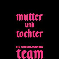 mutter tochter team