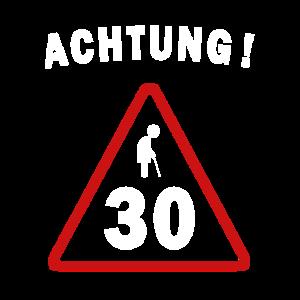 Achtung 30 Jahre