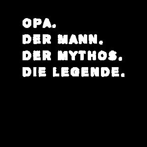 Opa. Mann. Mythos. Legende. Geschenk für Opa