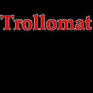 Trollomat