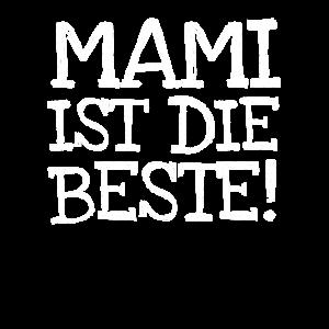 Mami Ist Die Beste!