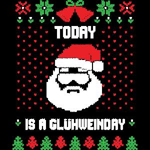 Today is a Glühweinday I Ugly Christmas Shirt