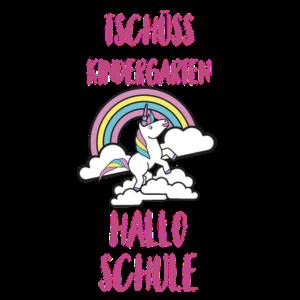 Tschüss Kindergarten Hallo Schule Einhorn