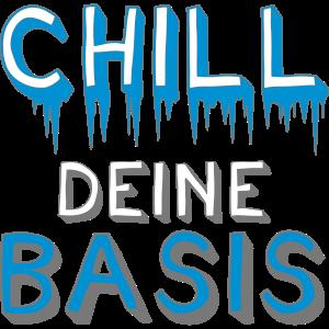 Chill Deine Basis