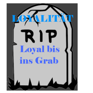 Loyal bis ins Grab - Geschenkidee