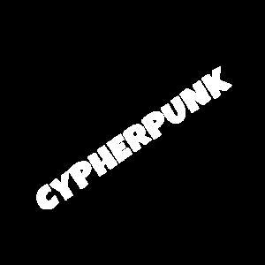 Cypherpunk | Cyber Punk | IT Nerd Geek Programmi