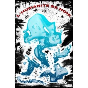 Poster - L'humanité se noie - affiche grunge black