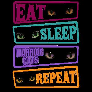 Eat Sleep Katze Cat Repeat Warrior Cat Katzen