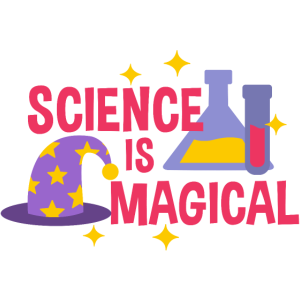SCIENCE IS MAGICAL