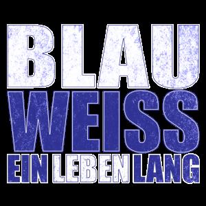 Blau Weiss ein Leben Lang