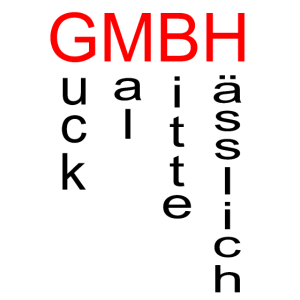GMBH Guck mal bitte haesslich