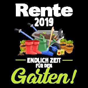 Rente 2019 ENDLICH ZEIT für DEN Garten