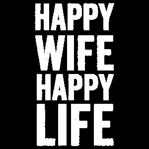 Happy wife happy life lustiges Sprüche Geschenk
