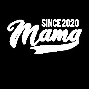 Mama since 2020