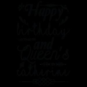 Alles Gute zum Geburtstag und Queens Catherine