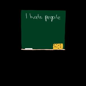 I Hate People - Tafel - Lustig
