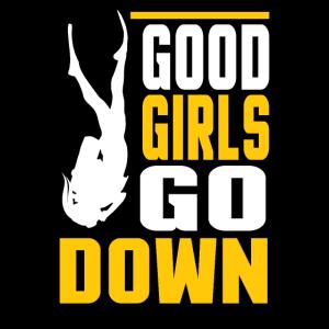 good girls go down tauchen Taucherin Unterwasser