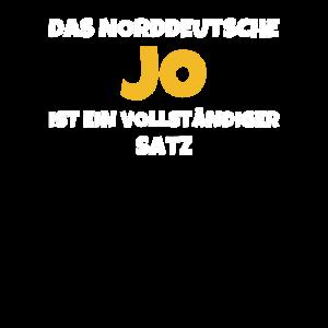 Das Norddeutsche Jo Ist Ein Vollständiger Satz