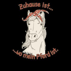 Zuhause ist wo mein Pferd ist