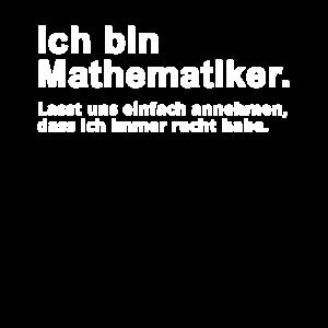 Mathematiker Mathe Mathematik Spruch Geschenk