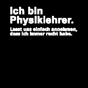 Physiklehrer Physik Lehrer Spruch Geschenk